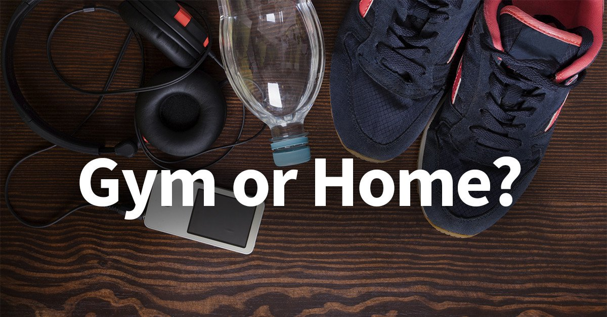Gym vs. Home Workouts