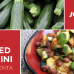 csa haul recipe of the week sautéed zucchini over polenta