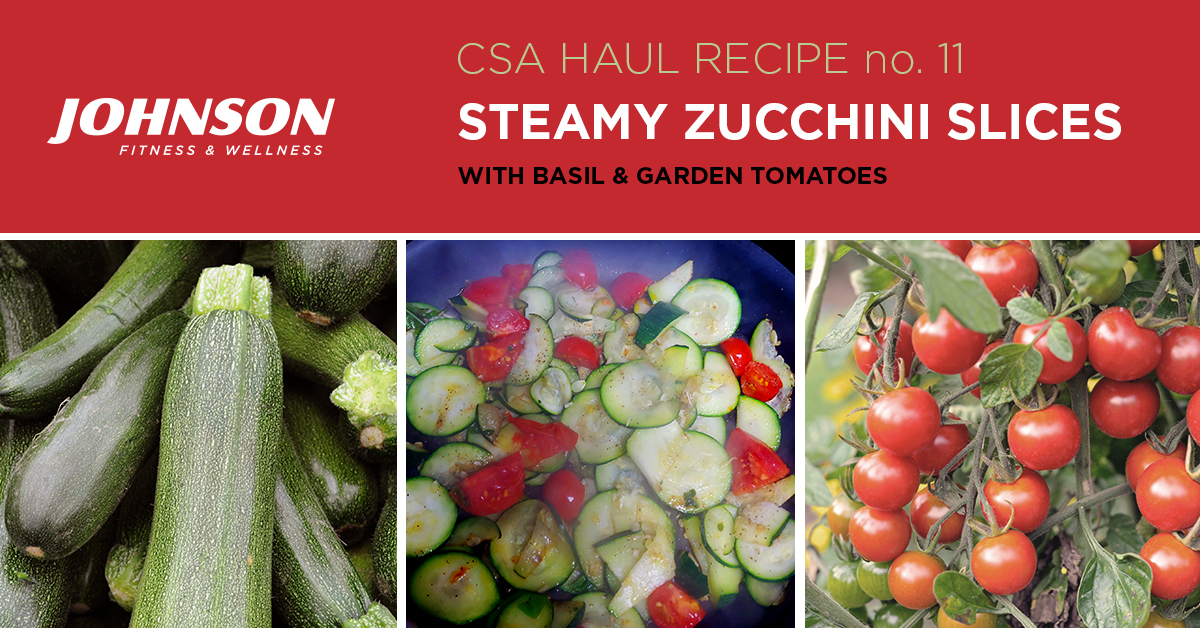 CSA Haul Recipe Zucchini steamy slices