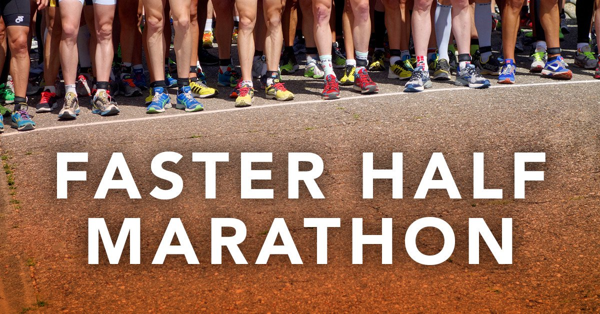 Train for a faster half marathon