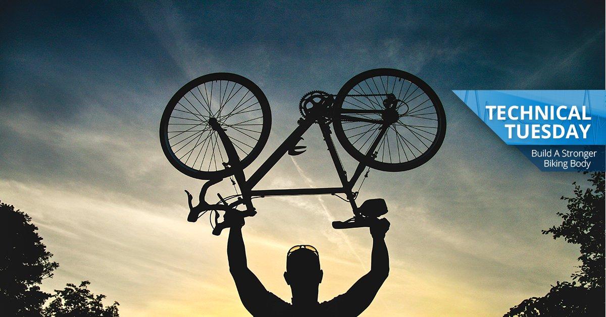 Build a Stronger Biking Body - Technical Tuesday